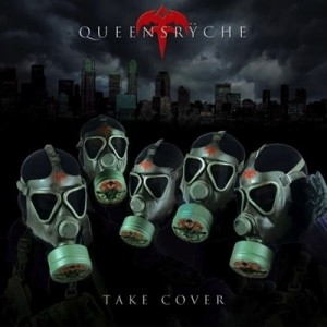 """Take Cover"" by Queensryche"