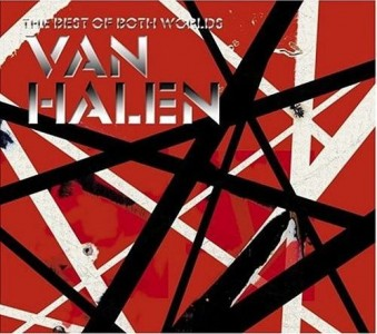 """The Best Of Both Worlds"" by Van Halen"