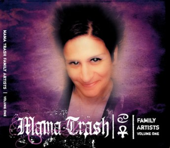 """""""Mama Trash Family Artists"""" Vol. 1 by Various Artists"""
