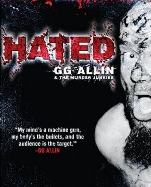 """Hated"" (Special Edition) by G.G. Allin"
