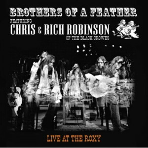 """""""Live At The Roxy"""" by Brothers Of A Feather"""