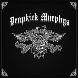 """The Meanest Of Times"" (Deluxe) by Dropkick Murphys"