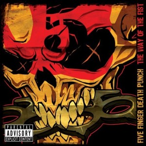 """The Way Of The Fist"" (Special Edition) by Five Finger Death Punch"