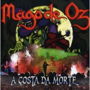 """A Costa Da Morte"" by Mago De Oz"