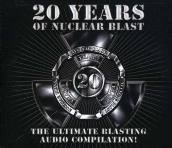 """""""20 Years Of Nuclear Blast"""" by Various Artists"""
