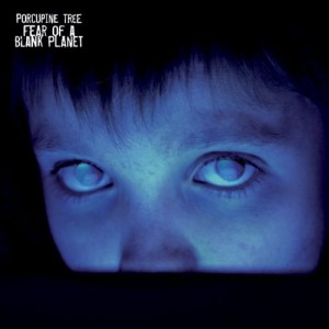 """Fear Of A Blank Planet"" by Porcupine Tree"