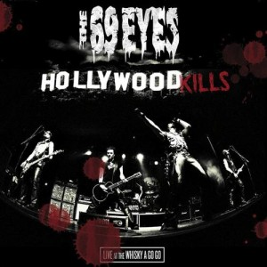"""Hollywood Kills"" by The 69 Eyes"