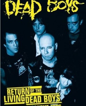 """Return Of The Living Dead Boys: Halloween Night 1986"" by Dead Boys"