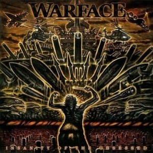 """""""Insanity Of The Obsessed"""" by Warface"""