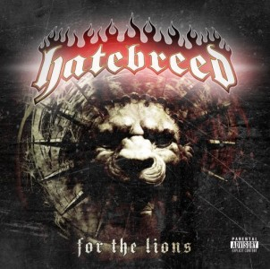 """""""For The Lions"""" by Hatebreed"""