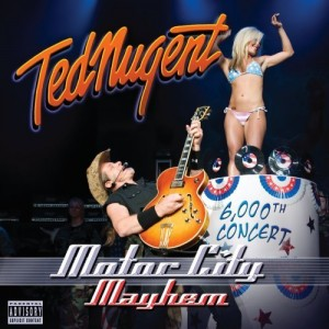 """Motor City Mayhem"" by Ted Nugent"