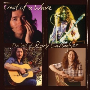 """Crest Of A Wave: The Best Of Rory Gallagher"" by Rory Gallagher"