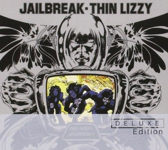 """Jailbreak"" (Deluxe Edition) by Thin Lizzy"