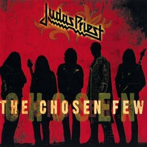 """The Chosen Few"" by Judas Priest"