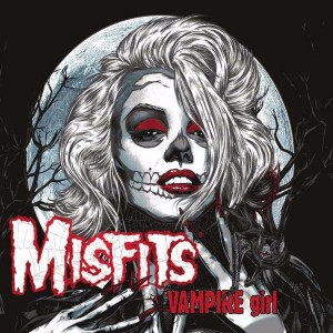 """Vampire Girl""/""Zombie Girl"" by The Misfits"