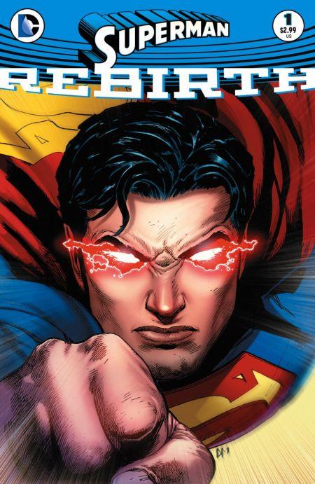 """""""Superman: Rebirth"""" #1"""