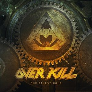 """Our Finest Hour"" (Single) by Overkill"