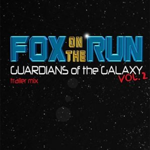 """Fox On The Run"" (Single) from ""Guardians Of The Galaxy 2"" Trailer by The Sweet"