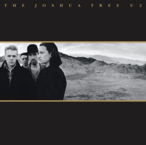"U2's ""The Joshua Tree"" Still Thriving @ 30 Years (1987-2017)"