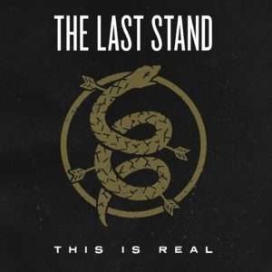 """This Is Real"" by The Last Stand"