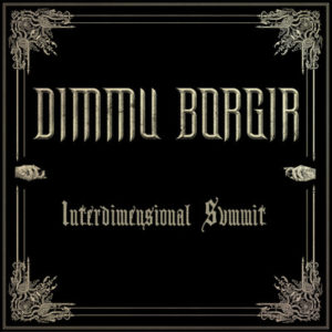 """Interdimensional Summit"" (Single) by Dimmu Borgir"