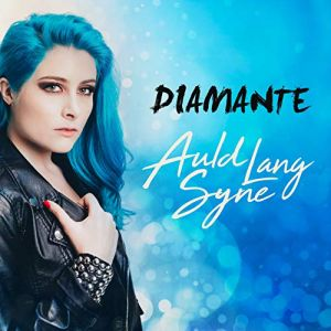 """""""Auld Lang Syne"""" (Single) by Diamante"""