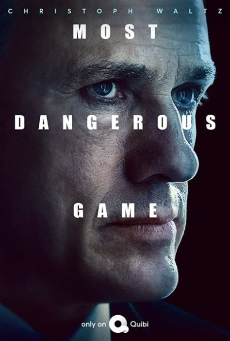 movie posters, promotional posters, most dangerous game, quibi, cbs television studios