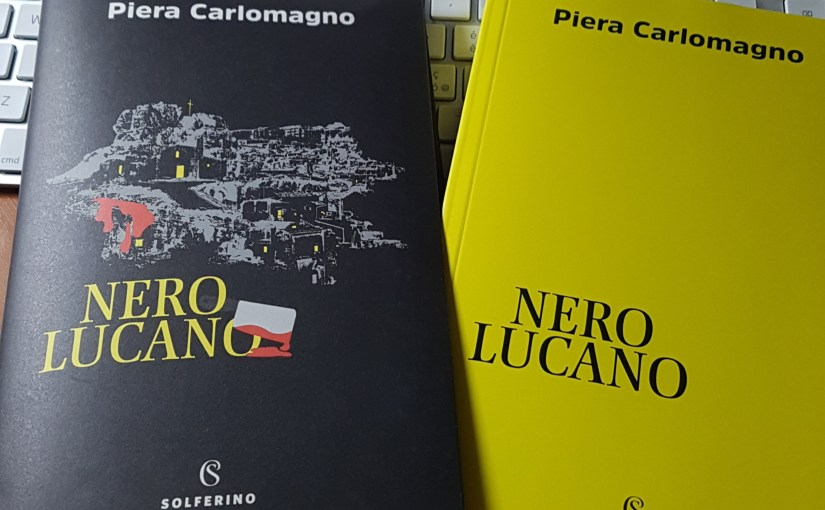 #nerolucano di Piera Carlomagno