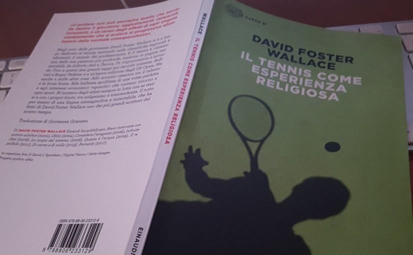 DAVID FOSTER WALLACE e il Tennis