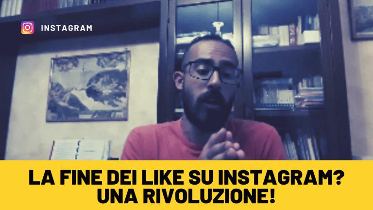 Fine dei Like su Instagram?! Una rivoluzione!