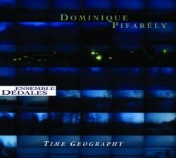 Dominique Pifarély / ensemble Dédales: Time geography (à suivre)