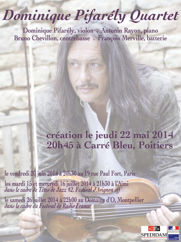 Dominique Pifarély Quartet, premiers concerts