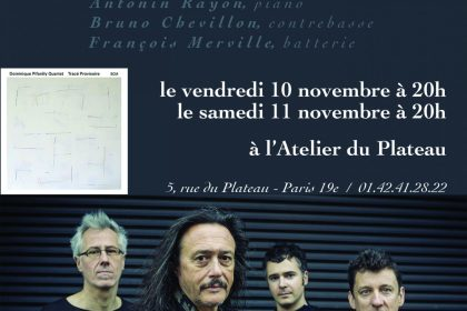 Dominique Pifarély et l'Atelier du Plateau