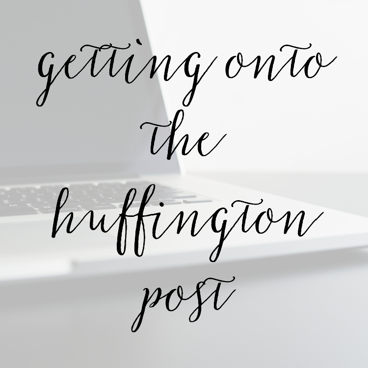 How I Got Onto the Huffington Post