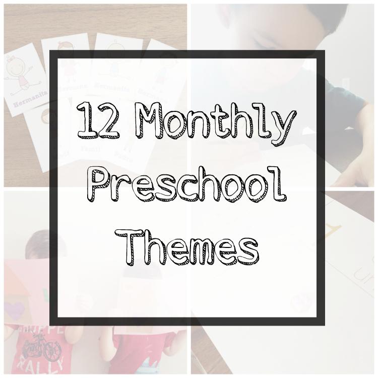 12 Monthly Preschool Themes