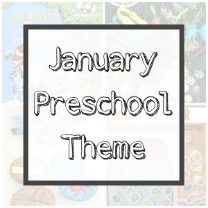January Preschool Theme