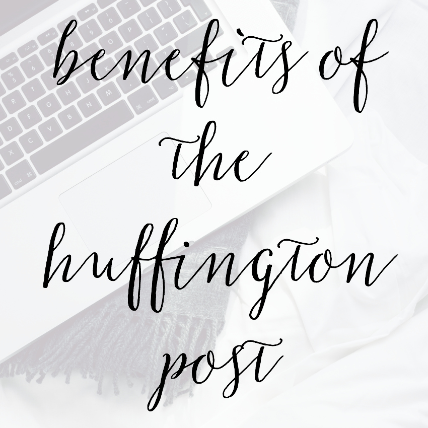 Benefits of the huffington post
