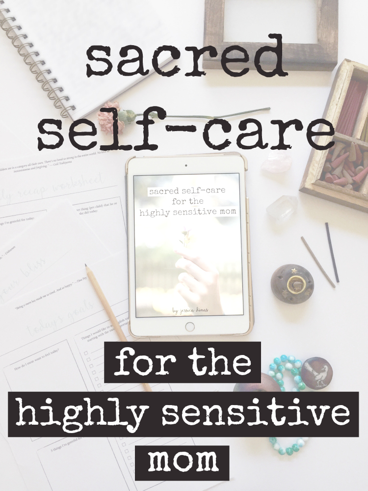 Sacred Self-Care for the Highly Sensitive Mom