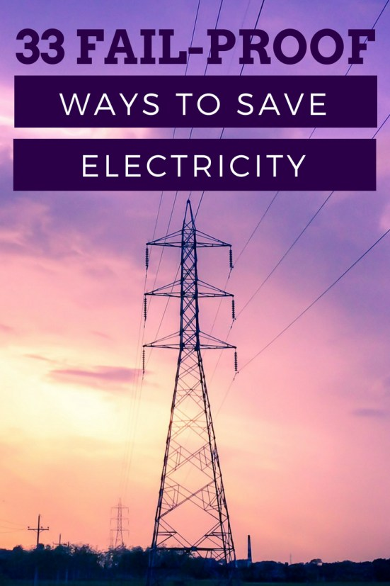 Discover new ideas and ways to save electricity in your apartment or house. Learn tricks to lower your electricity bill. These 33 ways to save electricity are good for your wallet and the planet. Small changes in several areas can add up to a significant difference. #savemoney #moneysavingtips #saveelectricity #energy #frugalliving