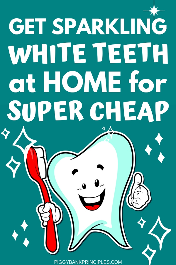 3 Cheap Diy Methods For Instant Teeth Whitening Piggy Bank Principles