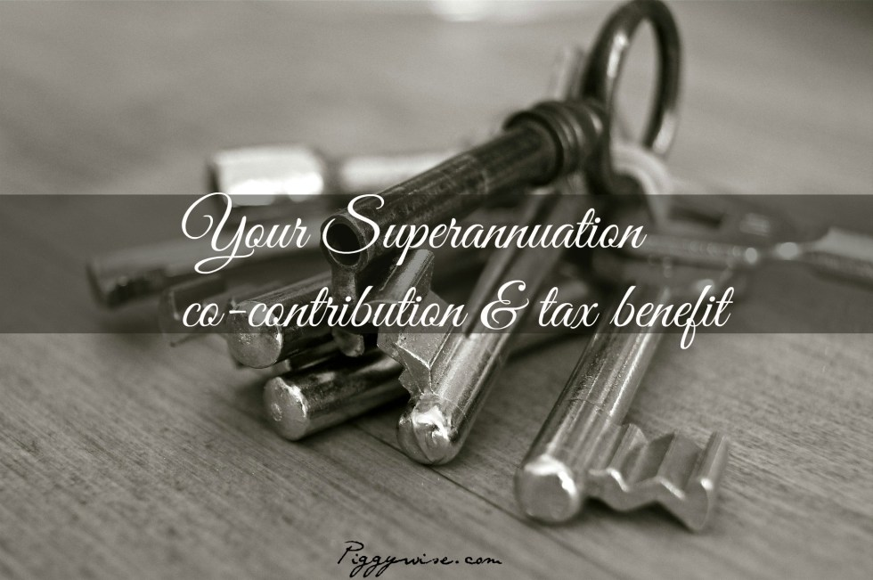 Superannuation co-contribution and tax benefits