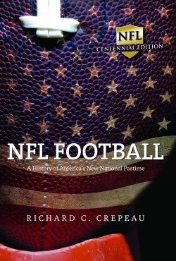 NFL Football by Richard C Crepeau