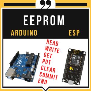 EEPROM IN ARDUINO AND ESP