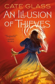 An Illusion of Thieves by, Cate Glass