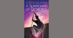 Summoning of Demons, By: Cate glass