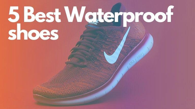 Best waterproof shoes india