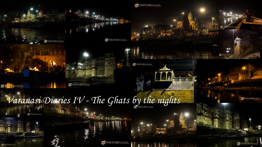 Varanasi Diaries IV – Ghats by the night