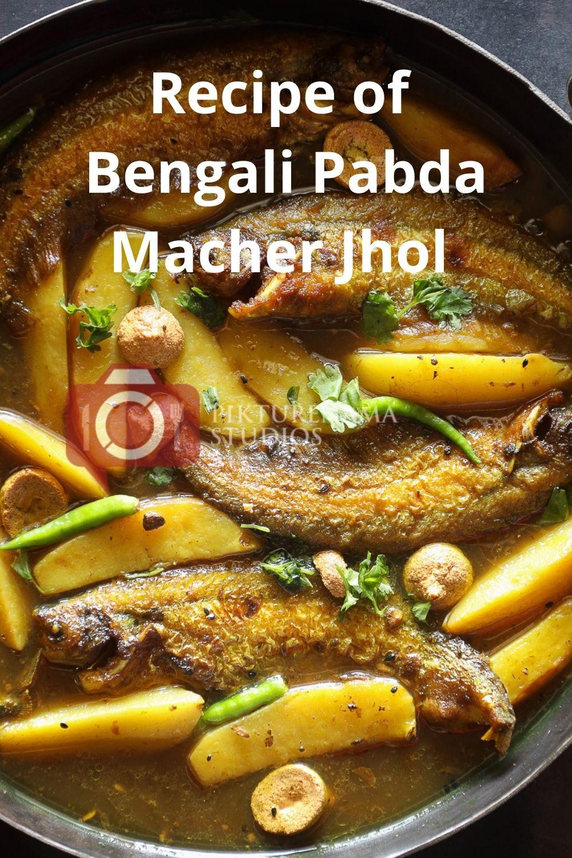Easy way to make pabda macher jhol pinterest - 2