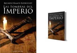 """""""Las sombras del Imperio"""", de Ricardo Ramos Rodríguez (13'25€)"""