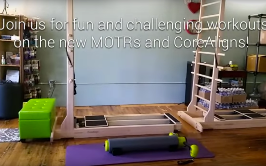 MOTRs and CoreAligns: Practical Pilates MEETS Functional Fitness